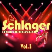 Die Schlager Party, Vol. 3: Best Of Discofox by Various Artists