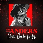 Cheri Cheri Lady by Anders