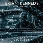 Dear December von Brian Kennedy