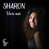 Vivir así de Sharon