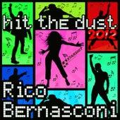 Hit the Dust '12 by Rico Bernasconi
