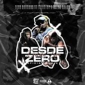 Desde Zero (feat. Galee Galee & ITHAN NY) [Remix] (Remix) by King Savagge
