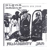 Almighty Jah by Alpha & Omega