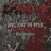 Shovel Headed Tour Machine [Live At Wacken And Other Assorted Atrocities] by Exodus