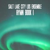 Hymn Book I by Salt Lake City LDS Ensemble