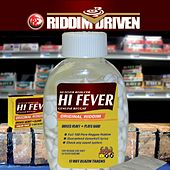 Riddim Driven: Hi Fever de Riddim Driven: Hi Fever