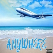 Anywhere by Ramsey Rob