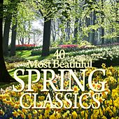 40 Most Beautiful Spring Classics de Various Artists