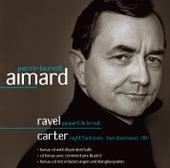 Ravel & Carter : Piano Works de Pierre-Laurent Aimard