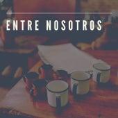Entre Nosotros by Flopi Martínez