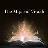 The Magic of Vivaldi by Antonio Vivaldi