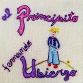 Al Principito (Remasterizado) by Fernando Ubiergo