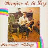 Pasajero de la Luz (Remasterizado) by Fernando Ubiergo