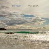 Take Cover von Bill Boley