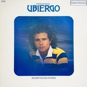 Secretos de Otoño (Remasterizado) by Fernando Ubiergo