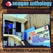 Reggae Anthology: Music Works Classics by Various Artists