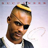 Now There Goes The Neighbourhood by Buccaneer