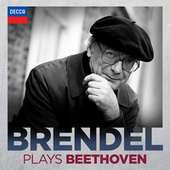 Brendel plays Beethoven by Alfred Brendel