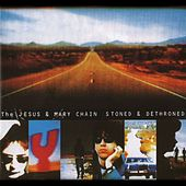Stoned And Dethroned de The Jesus and Mary Chain