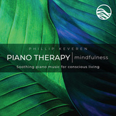 Piano Therapy: Mindfulness by Phillip Keveren