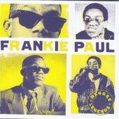 Reggae Legends - Frankie Paul by Frankie Paul