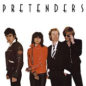 Pretenders [Expanded & Remastered] by Pretenders
