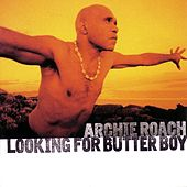 Looking For Butter Boy by Archie Roach