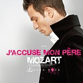 J'accuse mon père (single) de Mozart Opera Rock
