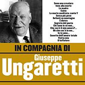In compagnia di Giuseppe Ungaretti by Various Artists