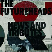 News And Tributes de The Futureheads