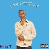 Young And Blessed von King Tee
