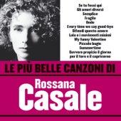 Le più belle canzoni di Rossana Casale de Rossana Casale