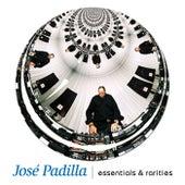 Essentials & rarities de Jose Padilla