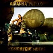 Kombate o muere de Arianna Puello