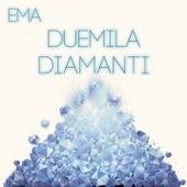 Duemila Diamanti von EMA