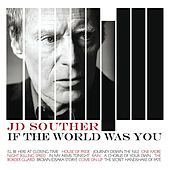 If The World Was You de J.D. Souther