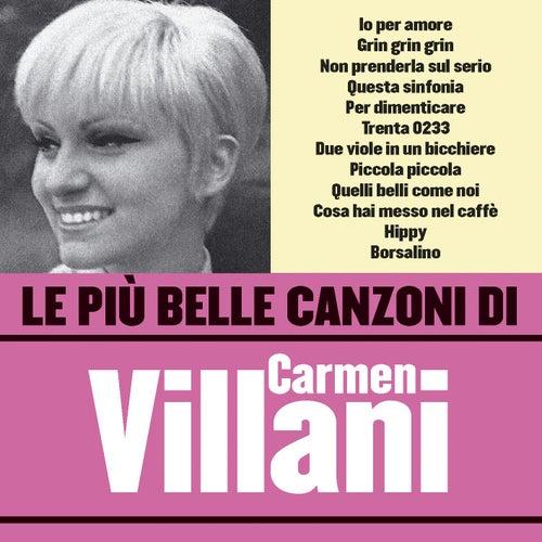 Le più belle canzoni di Carmen Villani by Carmen Villani