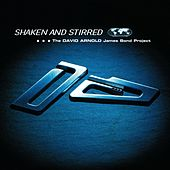 Shaken And Stirred by David Arnold