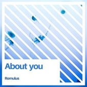 About you von Romulus