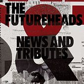 Worry About It Later by The Futureheads