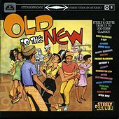 Old To The New by Various Artists