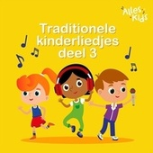 Traditionele kinderliedjes (Deel 3) von Alles Kids