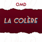 La colère by Orchestral Manoeuvres in the Dark (OMD)
