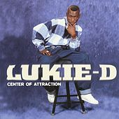 Center Of Attraction by Lukie D
