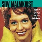 Tunna skivor och andra guldkorn by Siw Malmkvist