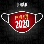 Fuck You 2020 von Off Beat