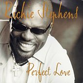 Perfect Love by Richie Stephens