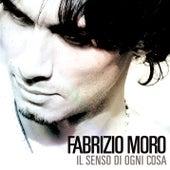 Il senso di ogni cosa di Fabrizio Moro