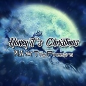 Honey it's Christmas (feat. The Pineears) von Pia