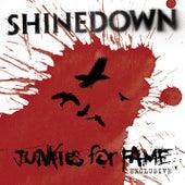 Junkies For Fame de Shinedown